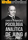 Curso de Introdução à Psicologia Analítica de Jung