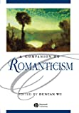 Companion to Romanticism (Blackwell Companions to Literature and Culture)