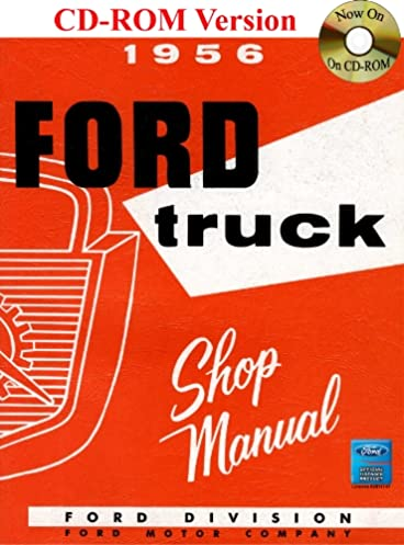 1956 ford truck shop manual ford motor company david e leblanc rh amazon com 1956 ford fairlane shop manual 1956 ford car shop manual