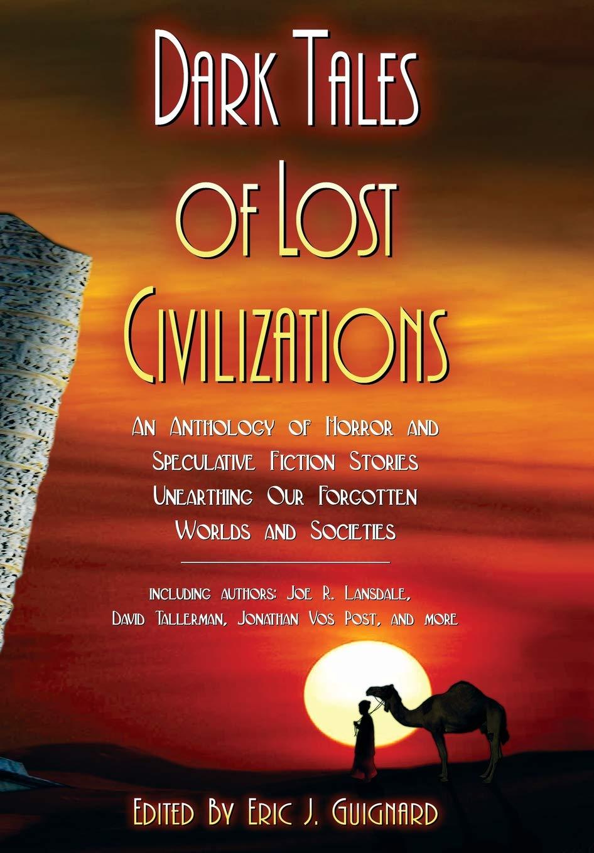 Dark Tales of Lost Civilizations: Amazon.es: Tallerman, David ...