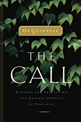 The Call: Finding and Fulfilling the Central Purpose of Your Life Paperback
