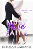 Must Have Faith: A Second Chance Romance (Darling Cove Book 2)