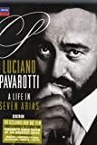 LUCIANO PAVAROTTI - A LIFE IN SEVEN ARIAS -DVD