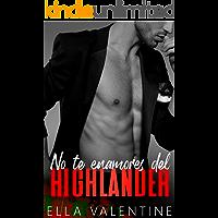 No te enamores del highlander