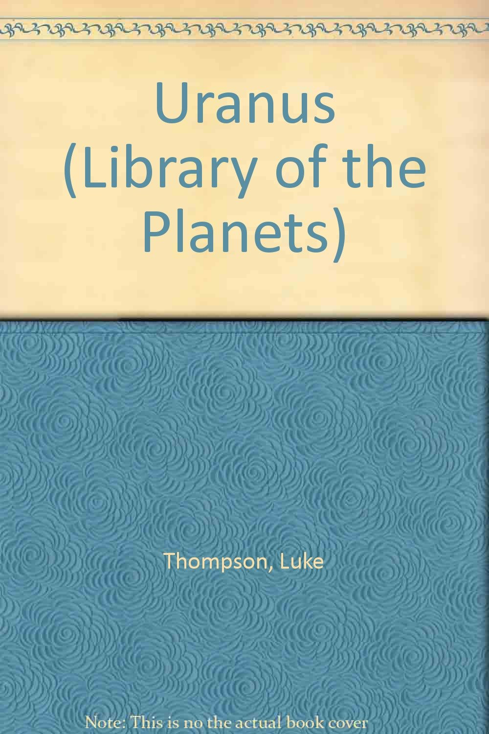 Uranus (The Library of the Planets)