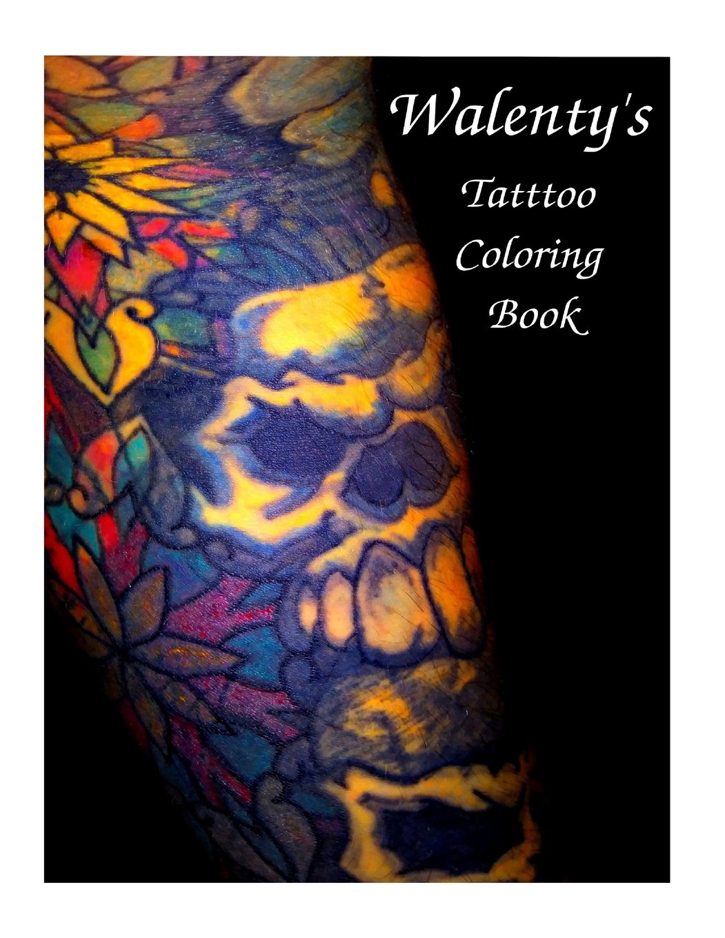 Walenty's Tattoo Coloring Book