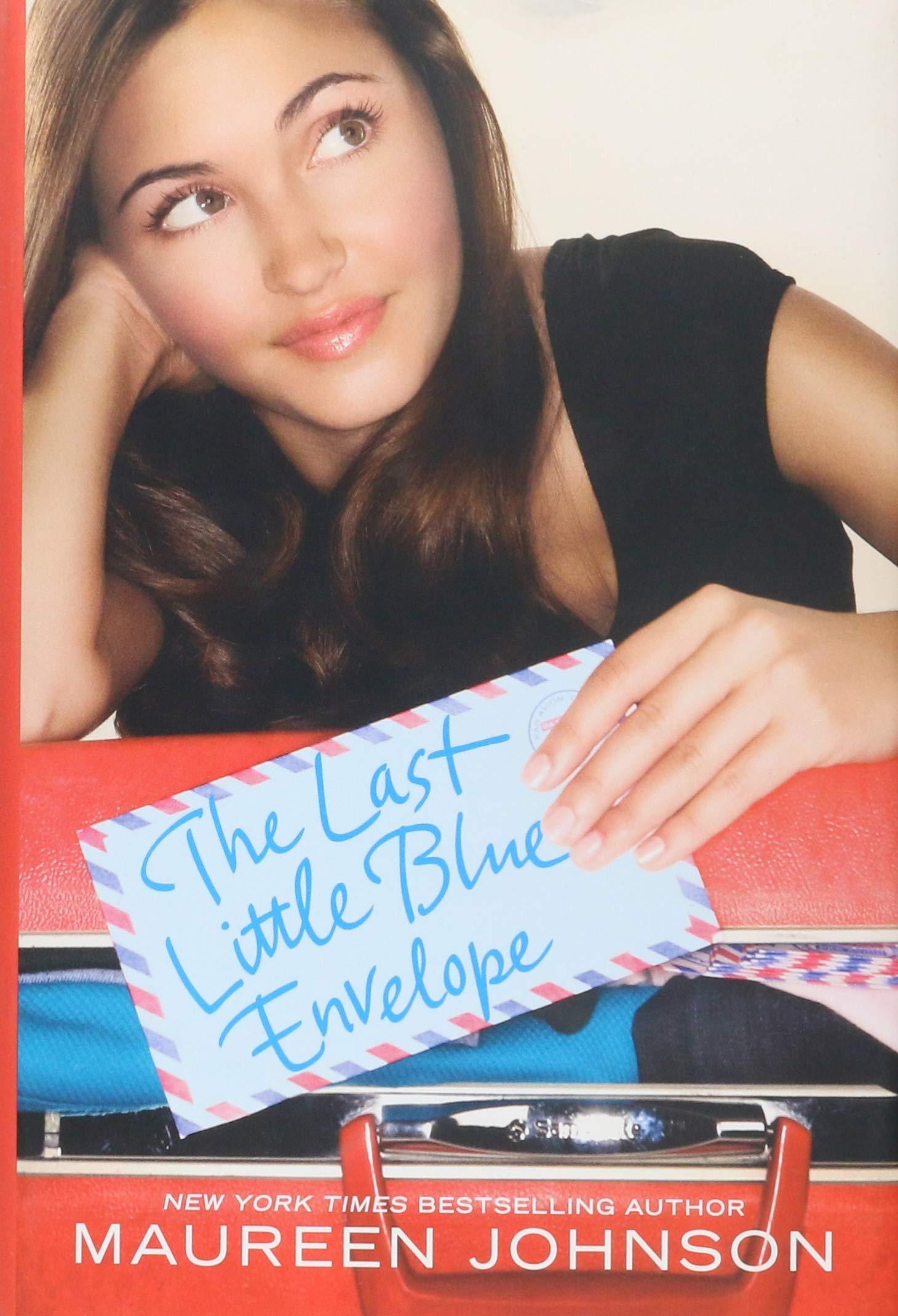 Download 13 Little Blue Envelopes Little Blue Envelope 1 By Maureen Johnson