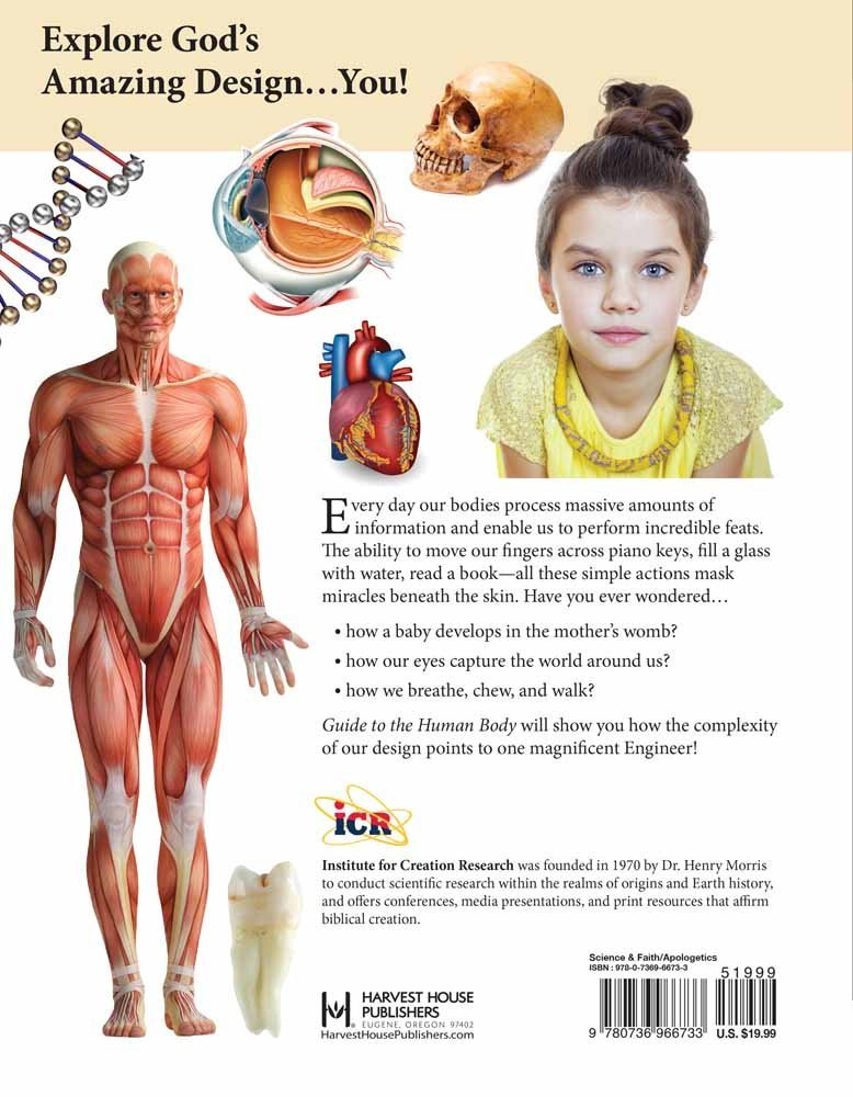 Guide to the Human Body: God\'s Amazing Design: INSTITUTE FOR ...