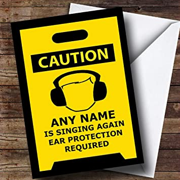 Bad Singing Caution Insulting Funny Personalized Birthday Greetings Card Amazonca Office Products