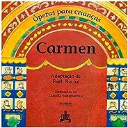 Carmen - Coleção Operas Para Criancas