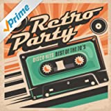 Retro Party: Disco Hits - The Best Of The 70s
