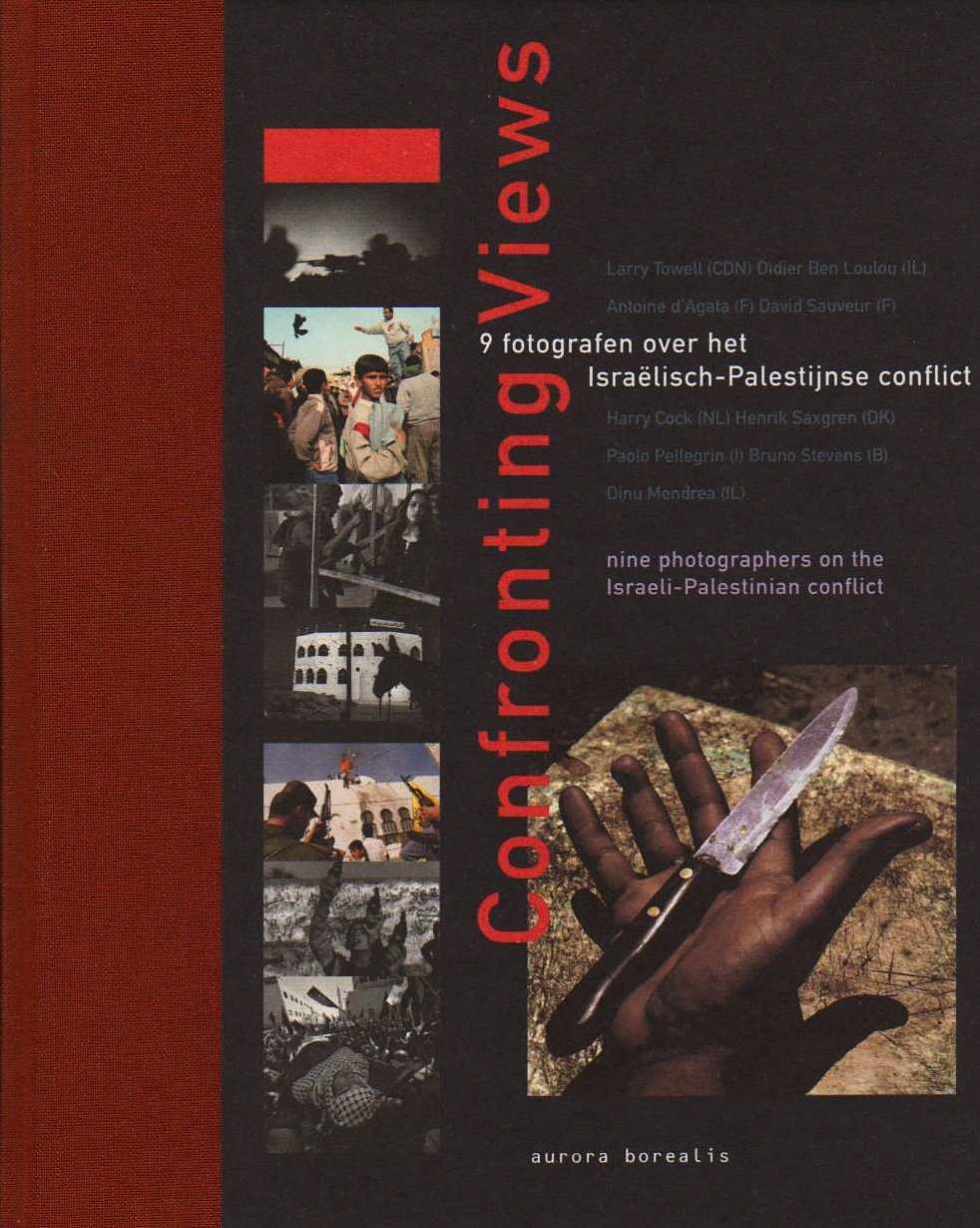 Download Confronting Views: Nine Photographers on the Israeli-Palestinian Conflict pdf epub