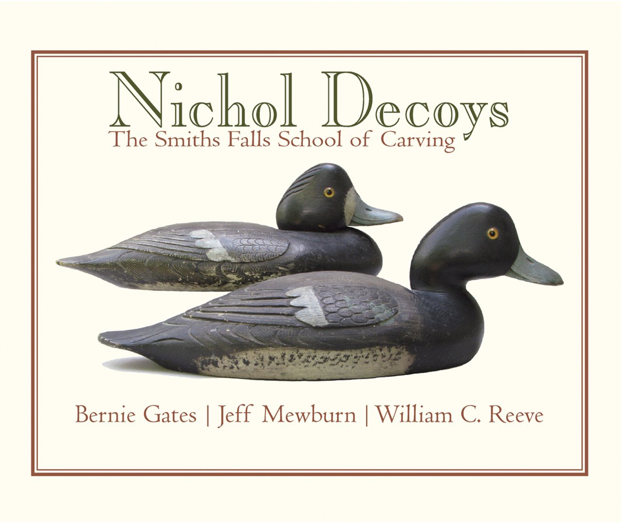 Nichol Decoys: The Smiths Falls School of Carving (Quarry Heritage Books) ebook
