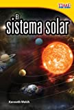 El sistema solar (The Solar System) (Spanish Version) (TIME FOR KIDS® Nonfiction Readers) (Spanish Edition)