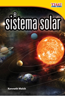 El sistema solar (The Solar System) (TIME FOR KIDS® Nonfiction Readers)