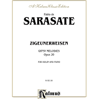 Zigeunerweisen (Gypsy Melodies), Op. 20: For Violin and Piano (Kalmus Edition)