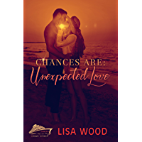 Chances Are: Unexpected Love (Cruisin' Around Series) (English Edition)