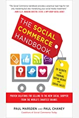 The Social Commerce Handbook: 20 Secrets for Turning Social Media into Social Sales Kindle Edition