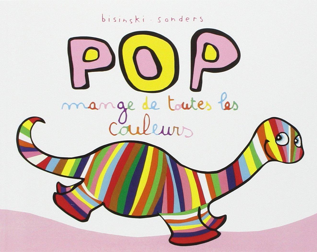 Amazon Pop mange de toutes les couleurs Pierrick Bisinski Livres