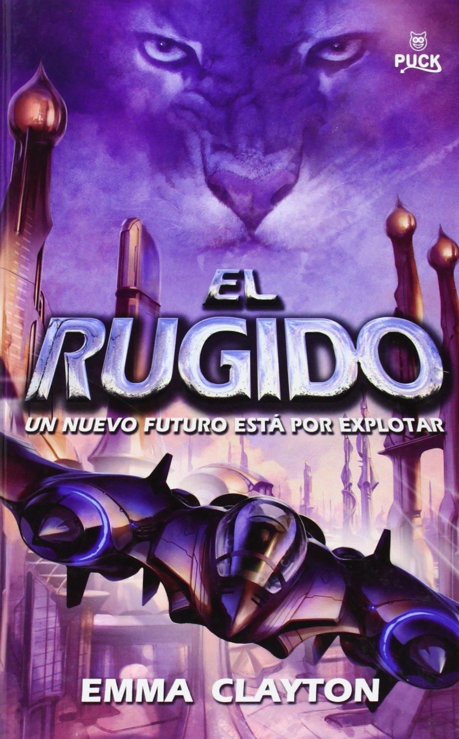 El Rugido (Spanish Edition) PDF
