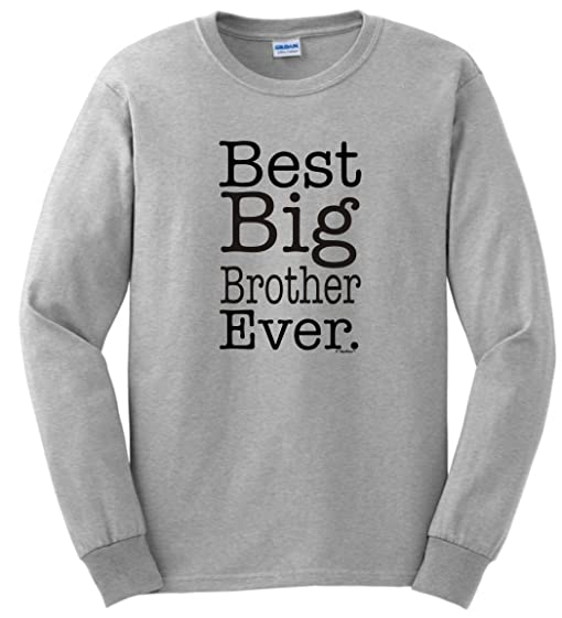 Amazon.com: Best Big Brother Ever Big Brother Long Sleeve T-Shirt ...