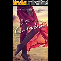 El Aliento De Cuba: Una Relación de Amor con lo Májico, la Música y