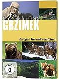 Grzimek: Ein Platz für Tiere - Europas Tierwelt verstehen