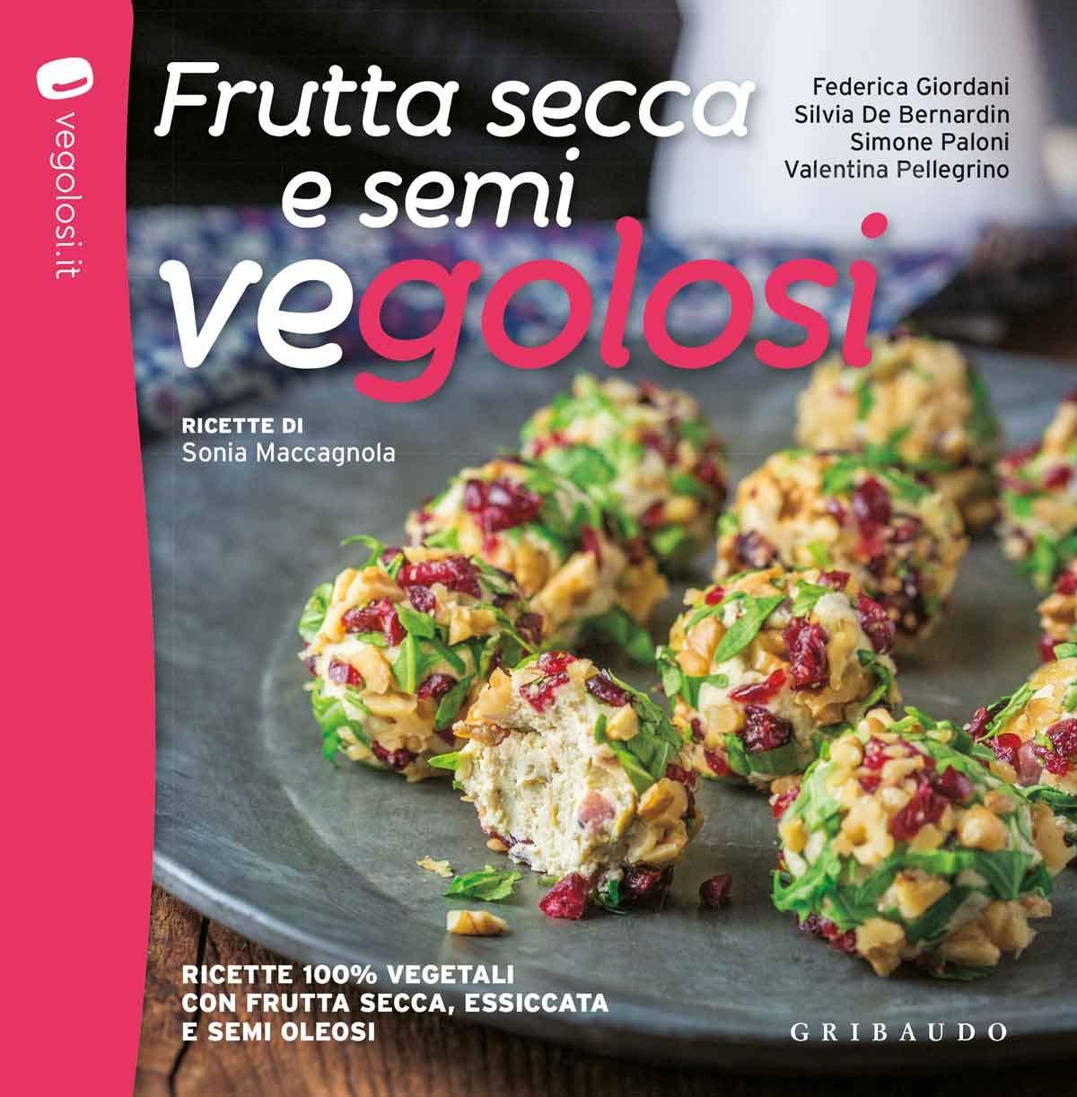 Frutta secca e semi vegolosi: il libro