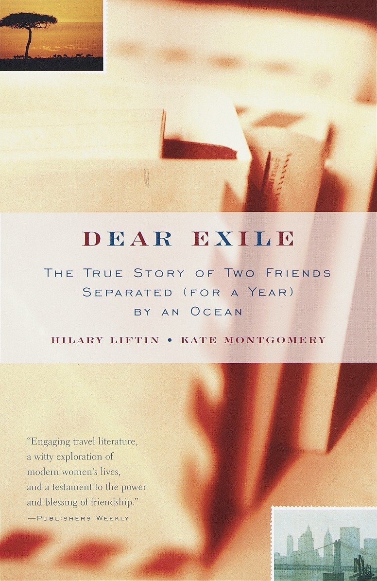 Download Dear Exile : The True Story of Two Friends Separated (for a Year) by an Ocean PDF