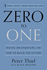 Zero to One: Notes on Startups, or How to Build the Future (English Edition) eBook Kindle
