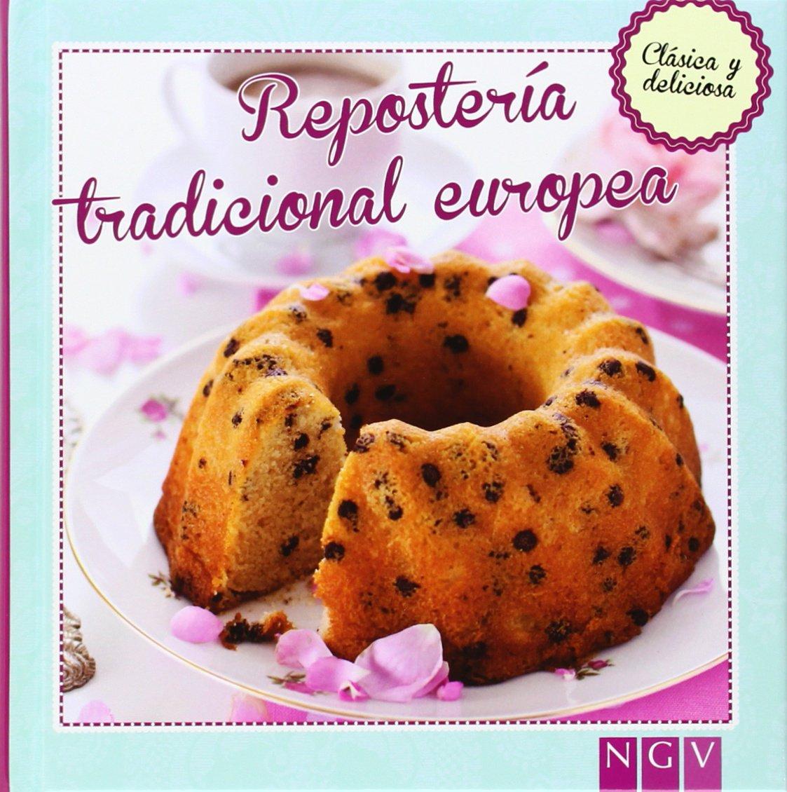 Repostería tradicional europea: Clásica y deliciosa: Amazon ...