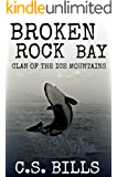 Broken Rock Bay (Clan of the Ice Mountains Book 3)