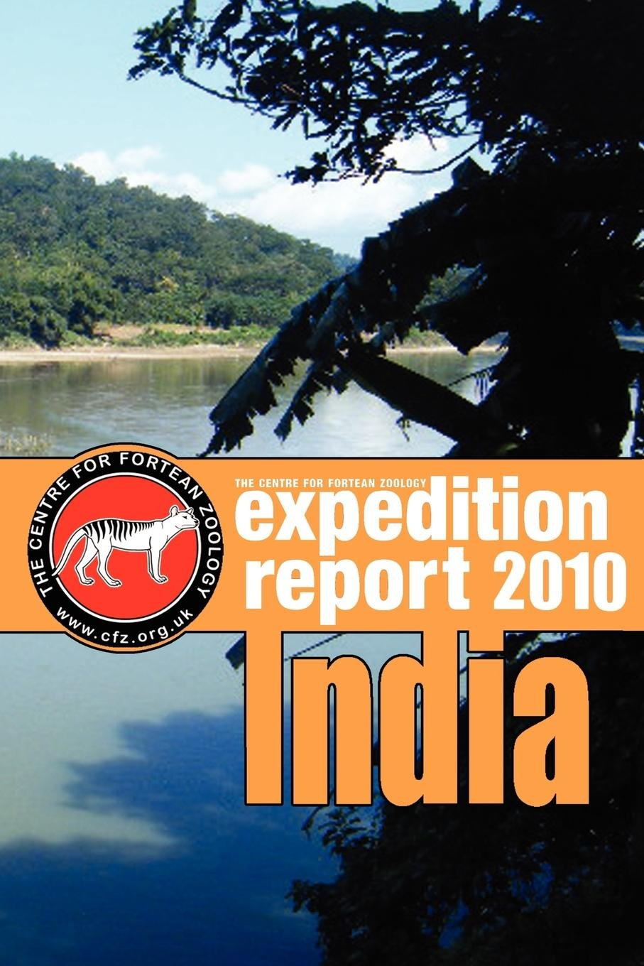 Download CFZ EXPEDITION REPORT: India 2010 ebook