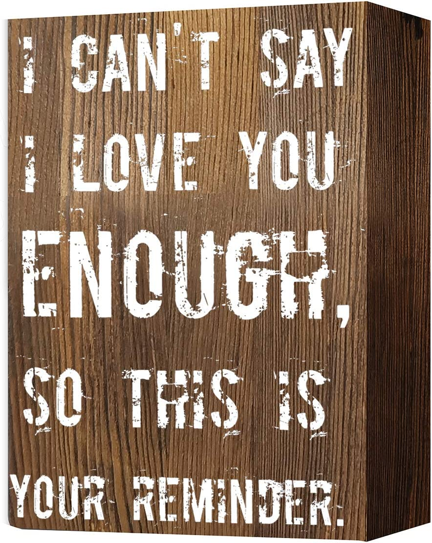 akeke I Can't Say I Love You Enough Funny Humor Rustic Farmhouse Wooden Box Signs Plaque Desk Deco