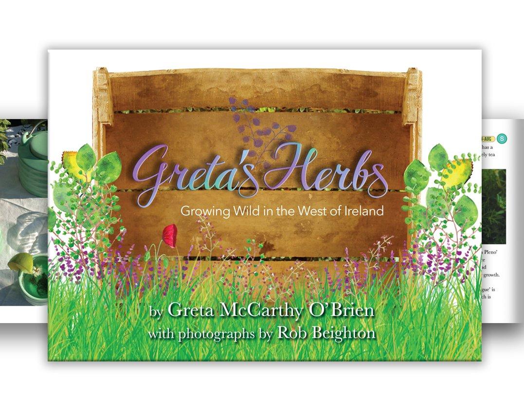 Greta\'s Herbs: Growing Wild in the West of Ireland: Greta McCarthy O ...