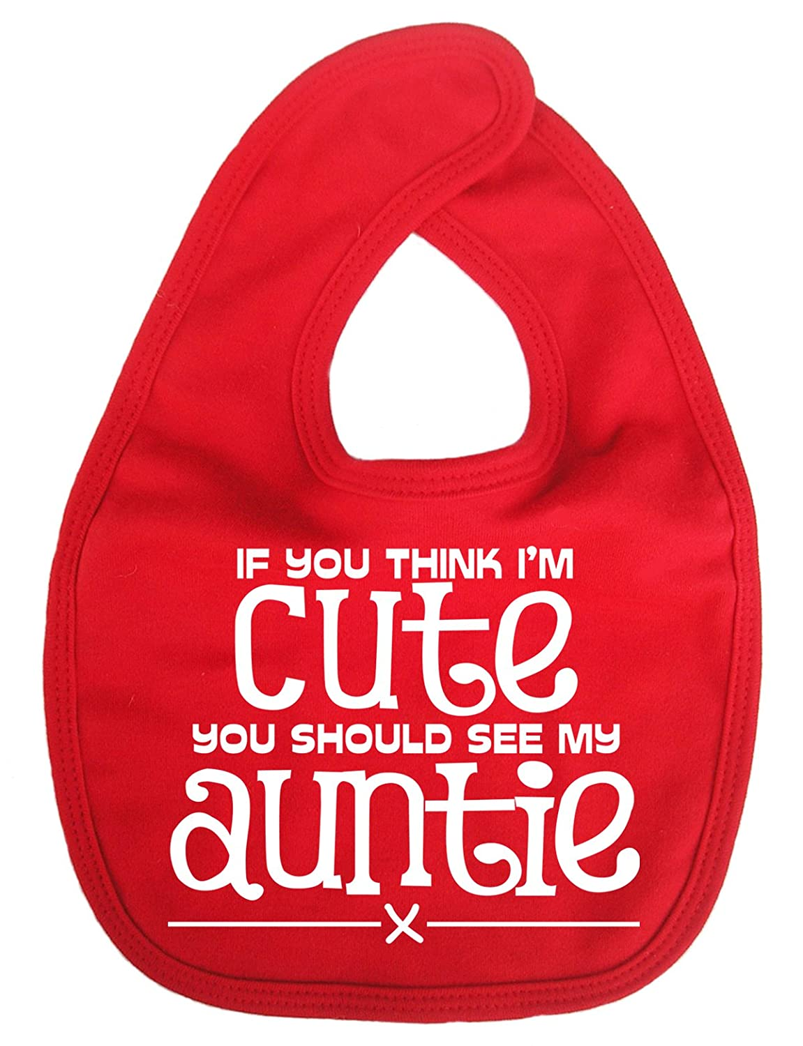 Dirty Fingers, If you think I'm cute, you should see my Auntie, Baby Unisex Bib If you think I' m cute Yellow DFBIBcuteauntieY