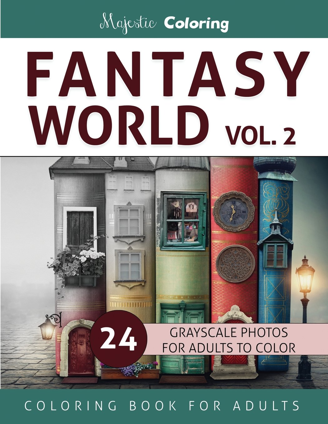 Fantasy World Vol 2 Grayscale Coloring Book For Adults Majestic 9781533591388 Amazon Books