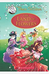 The Land of Flowers: A Geronimo Stilton Adventure (Thea Stilton: Special Edition #6) Hardcover