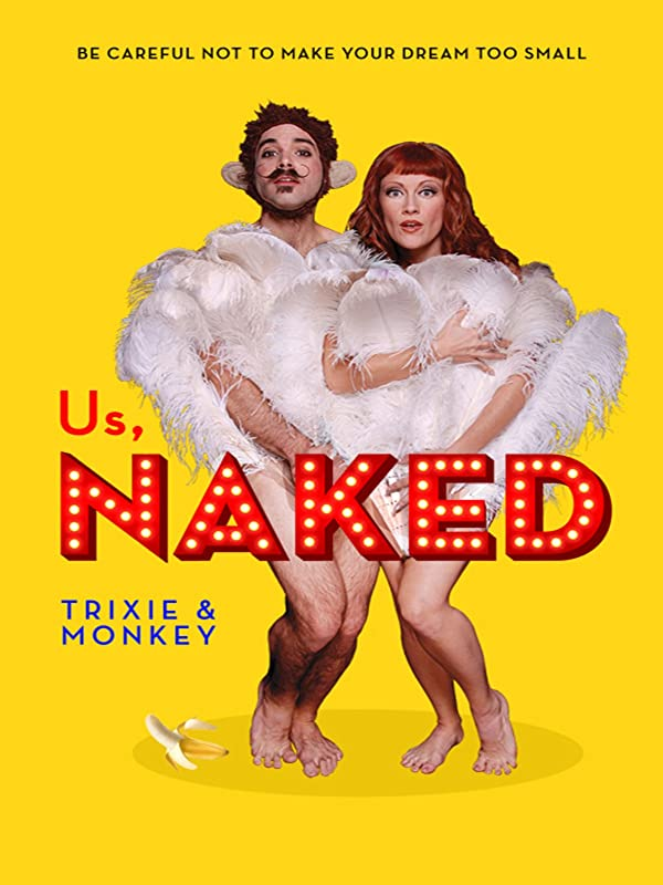 Us, Naked: Trixie and Monkey details lives of the