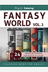 Fantasy World Vol. 2: Grayscale Coloring Book for Adults Paperback