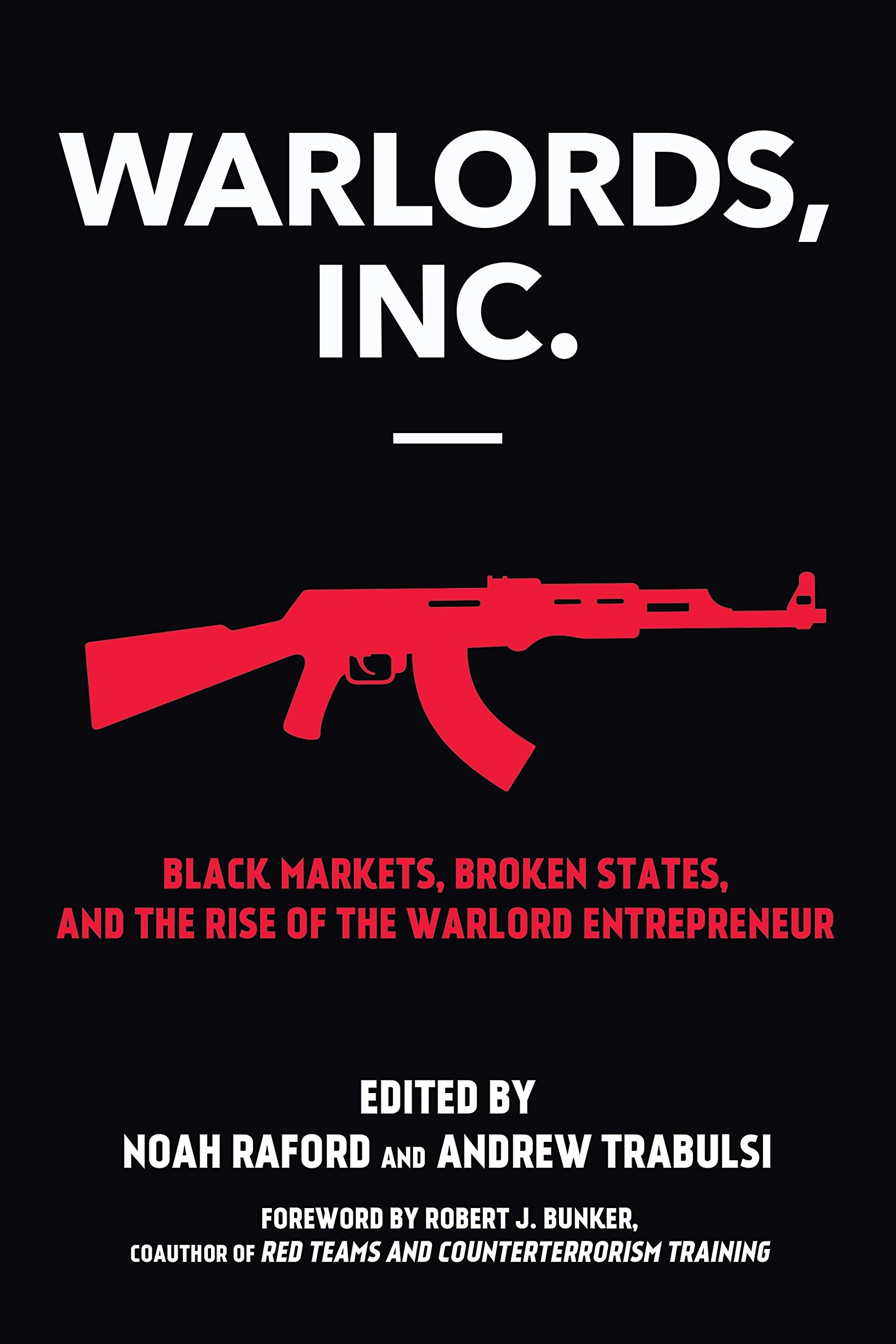 Download Warlords, Inc.: Black Markets, Broken States, and the Rise of the Warlord Entrepreneur pdf