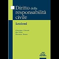 Diritto della responsabilità civile: Lezioni (Italian Edition) book cover