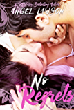 No Regrets (A New Adult Second Chance Romance)