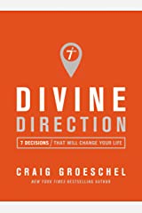 Divine Direction: 7 Decisions That Will Change Your Life Kindle Edition