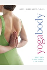 Yogabody: Anatomy, Kinesiology, and Asana Kindle Edition