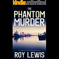 THE PHANTOM MURDER an addictive crime mystery full of twists (Eric Ward Mystery Book 12) (English Edition)