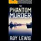 THE PHANTOM MURDER an addictive crime mystery full of twists (Eric Ward Mystery Book 12)