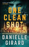 One Clean Shot: A Gripping Suspense Thriller (Rookie Club)