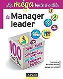 La MEGA boîte à outils du manager leader : 100 outils (BàO La Boîte à Outils)