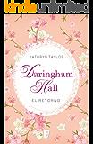 Daringham Hall. El retorno (Spanish Edition)